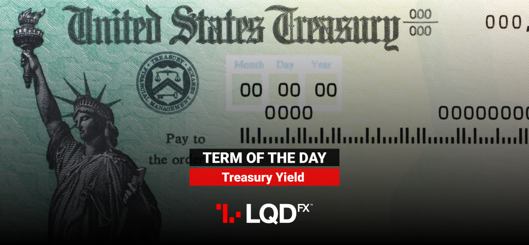 What is Treasury Yield and why matters to the Forex market?