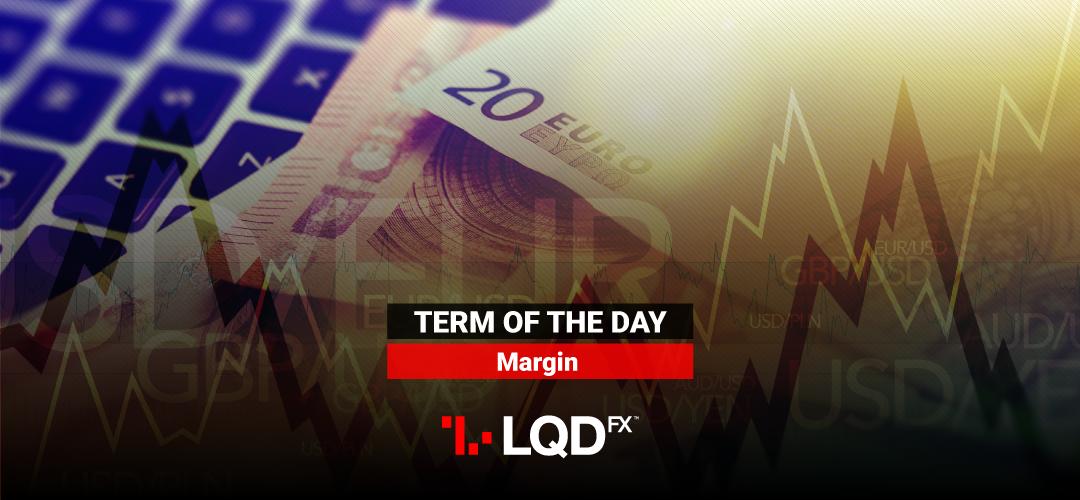 LQDFX News blog: Margin: How is it calculated?