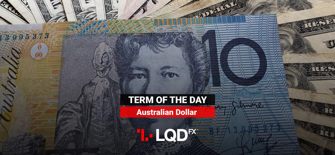 LQD Forex - What makes the Australian dollar popular in the Forex market?