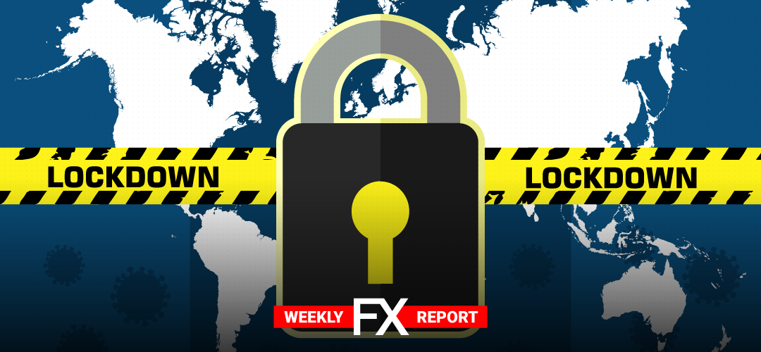 LQDFXperts Weekly Highlights: Tightened lockdowns prolong uncertainty